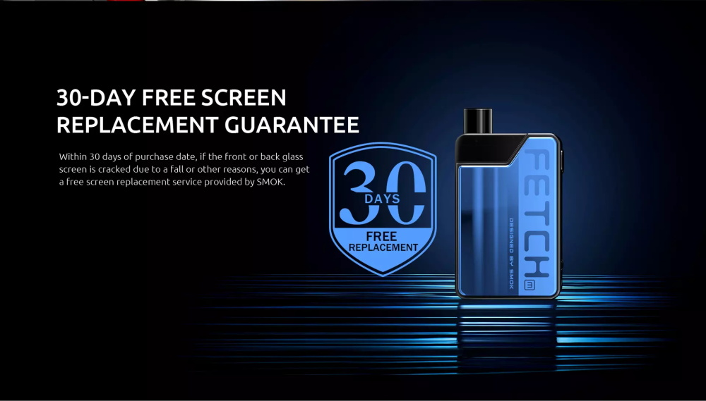 SMOK Fetch Mini Kit 30day free screen replacement guarantee